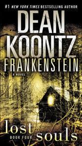 frankenstein lost souls a novel
