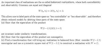 balanced form an important class of realizations are the so call chegg com