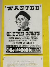 Criminal Wanted Poster Best CRIMINAL Prof Bashes Christopher Columbus With Wanted Poster