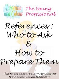 who to list as a reference dreams and colour the young professional references