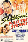 Christy Cabanne Scattergood Pulls the Strings Movie