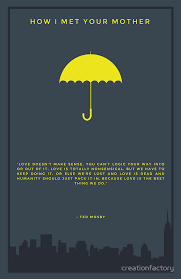 Himym Quotes Mesmerizing How I Met Your Mother Yellow Umbrella Poster By Creationfactory