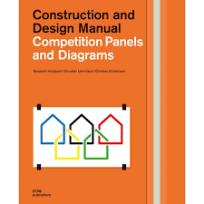 Design And Construction Manual Competition Panels And Diagrams Construction And Design