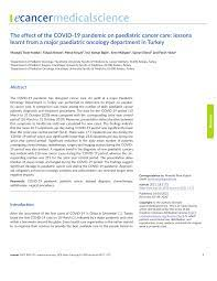 PDF) The effect of the COVID-19 pandemic on paediatric cancer care: lessons  learnt from a major paediatric oncology department in Turkey