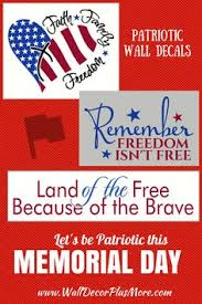 land of the free because of the brave patriotic wall decal quote on patriotic vinyl wall art with land of the free because of the brave patriotic wall decal quote