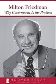 milton friedman on economics selected papers  why government is the problem essays in public policy