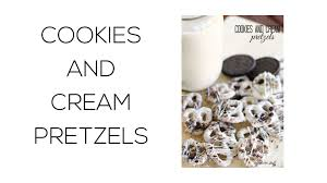 Six Sisters Cookies Cookies And Cream Pretzels Six Sisters Stuff Youtube