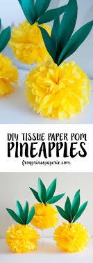 tissue paper pom pineapples