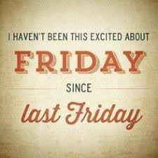 Friday Christian Quotes Best Of 24 Best Friday Images On Pinterest Happy Friday Dia De And Friday