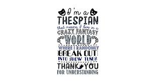 thespian funny definition t shirt