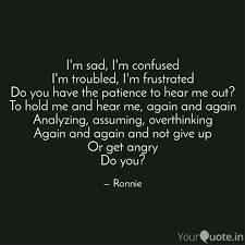 Im Sad Im Confused Im Quotes Writings By Devleena Dash