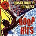 Basketball's Greatest Hoop Hits