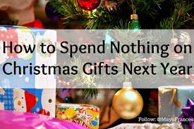 Money Managed Life How To Spend Nothing On Christmas Gifts Next