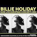 Billie Holiday: Rare Live European Concerts 1954