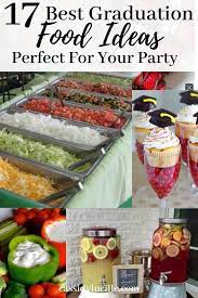 The hard work is over, and now it's time to celebrate. 17 Graduation Party Food Ideas Guaranteed To Make Your Party Easy Graduation Party Food Graduation Party High Graduation Party Foods