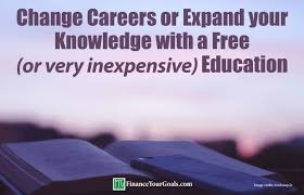 change careers or expand your knowledge a or very change careers or expand your knowledge a or very inexpensive education finance your goals