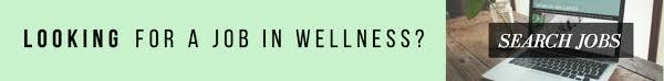 find a job in wellness