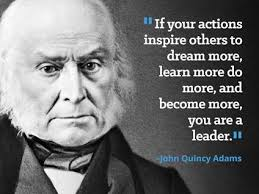 John Quincy Adams Quotes Delectable Presidential Quotes That Stood The Test Of Time Beliefnet