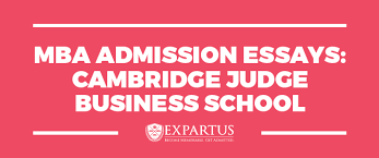 mba admission essays cambridge judge mba conuslting mba admission essays