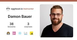Learn web development from Damon Bauer on egghead   egghead.io