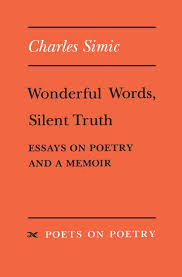 wonderful words silent truth essays on poetry and a memoir  cover of book