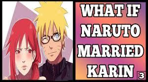 What If Naruto Married Karin Uzumaki? (Part 3) - YouTube