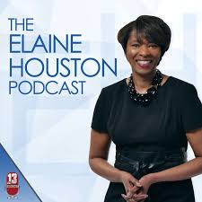 The Elaine Houston Podcast
