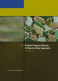 Simple Program Design A Step By Step Approach Fifth Edition Simple Program Design A Step By Step Approach 5th Edition