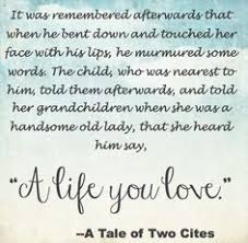 sydney carton quotes a tale of two cities charles dickens  a tale of two cities essay topics best loved literary quotes sydney carton a life you love a tale