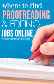 best online editing jobs ideas online work where to online proofreading and editing jobs