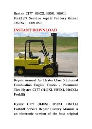 hyster c177 (h40xl h50xl h60xl) forklift service repair factory manua hyster 60 forklift wiring diagram hyster c177 (h40xl h50xl h60xl)forklift service repair factory manualinstant downloadinstant downloadrepair manual for