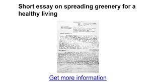 short essay on spreading greenery for a healthy living google docs