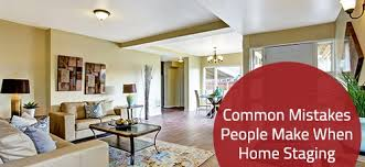 Common Mistakes People Make When Home Staging