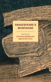 shakespeare s montaigne new york review books shakespeare s montaigne