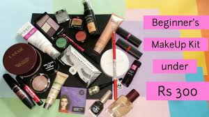 beginner s makeup kit under rs 300 only good brands