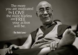 Dalai Lama Quotes On Love Magnificent The Dalai Lama Love With No Fear Ms Julia B
