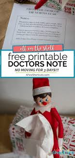How To Get Doctors Note Elf On The Shelf Printable Doctors Note A Few Shortcuts