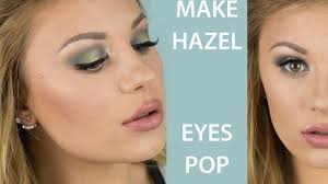 best eye makeup for hazel eyes and
