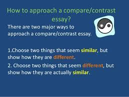 how to write a compare contrast essay 3 how to approach a compare contrast essay