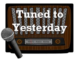 6/5/19 10pm Tuned to Yesterday | WRVO Public Media