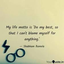 Best Motto In Life
