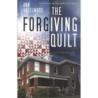Fiction Books - Quilting fiction books & THE FORGIVING QUILT BOOK Adamdwight.com