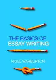 the basics of essay writing paperback routledge the basics of essay writing