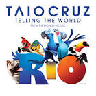 Telling the World [From the Motion Picture Rio]