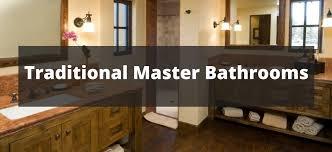 175 Traditional Master Bathroom Ideas for 2018