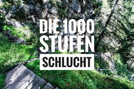 Die durnand schlucht gehört zu den zehn schönsten schluchten europas. Die 1000 Stufen Schlucht Wandern Am Meraner Hohenweg
