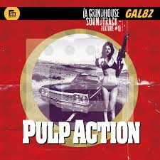 <b>Pulp</b> Action: A Grindhouse Soundtrack Feature #1. Слушать ...