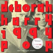 Deborah Harry Iggy Pop Well Did You Evah The Best Of