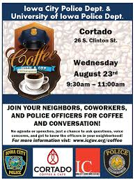 Coffee With A Cop Flyer Coffee With A Cop City Of Iowa City