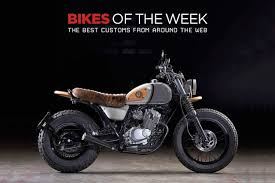 custom bikes of the week 16 september 2018 the best cafe racers scramblers